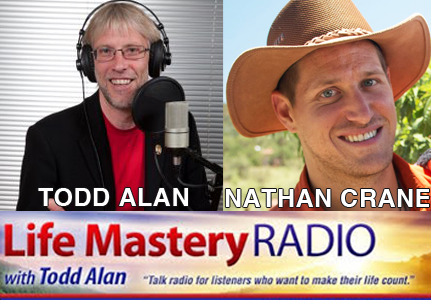 NATHAN AND TODD LIFE MASTERY RADIO
